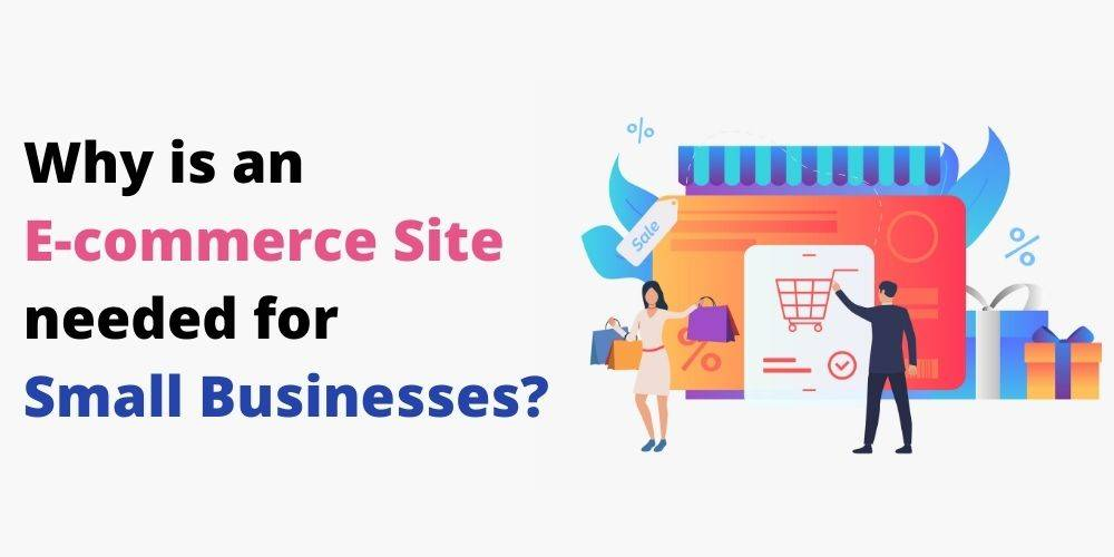 Why is an E-commerce Site needed for Small Businesses, Independent Artists and Weavers?